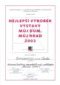 Best product at the exhibition My house my castle Litoměřice 2002